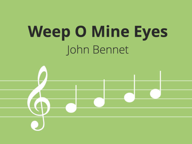 Weep O Mine Eyes, Bennet course image