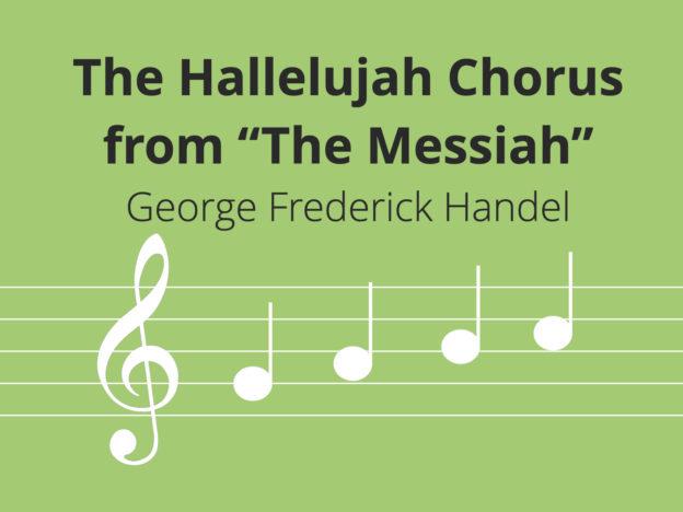 The Hallelujah Chorus from