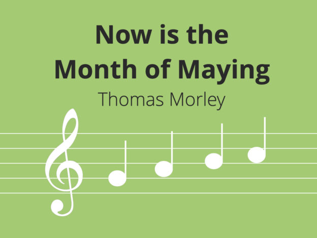 Now is the Month of Maying, Morley course image